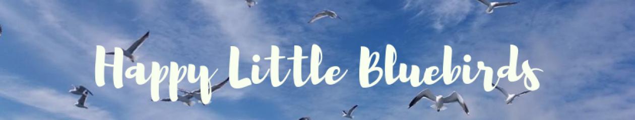 Happy Little Bluebirds